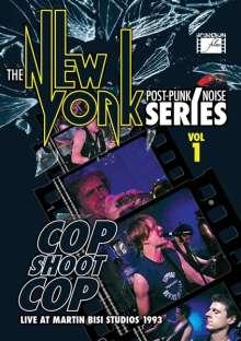 Cop Shoot Cop: The New York Post Punk/Noise Series Vol.1, DVD