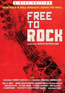 Free To Rock: How Rock & Roll Brought Down The Wall - Narrated By Kiefer Sutherland, 2 DVDs