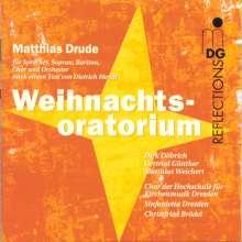 Matthias Drude (geb. 1960): Weihnachtsoratorium, CD