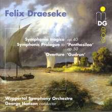 "Felix Draeseke (1835-1913): Symphonie Nr.3 ""Tragica"", CD"