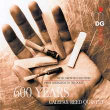 Calefax Reed Quintet - 600 Years Calefax, CD
