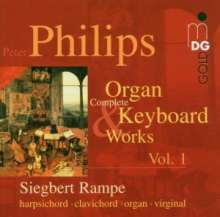 Peter Philips (1561-1628): Sämtliche Werke für Tasteninstrumente Vol.1, CD