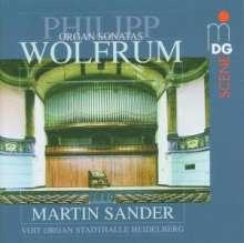 Philipp Wolfrum (1854-1919): Sämtliche Orgelsonaten, CD