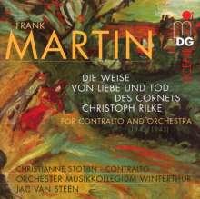 Frank Martin (1890-1974): Die Weise von Liebe und Tod des Cornets Christoph Rilke für Alt & Kammerorchester, Super Audio CD