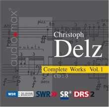 Christoph Delz (1950-1993): Sämtliche Werke Vol.1, 3 CDs