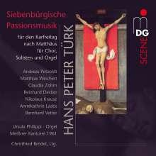 Hans Peter Türk (geb. 1940): Siebenbürgische Passionsmusik für den Karfreitag, Super Audio CD