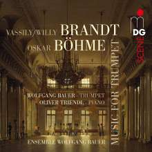 Vassily Brandt (Willy) (1869-1923): Musik für Trompete, Super Audio CD