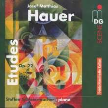 Josef Matthias Hauer (1883-1959): Etüden op.22 Nr.1-9, CD