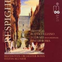 Ottorino Respighi (1879-1936): Trittico botticelliano, SACD