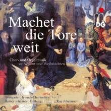 Machet die Tore weit - Chor- und Orgelmusik zu Advent und Weihnachten, Super Audio CD