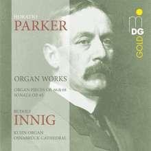 Horatio Parker (1863-1919): Orgelwerke, CD