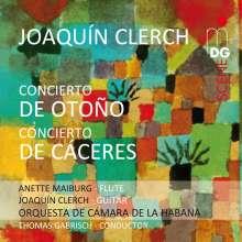 Joaquin Clerch (geb. 1965): Concierto de Otono für Flöte & Streichorchester, SACD