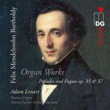 Felix Mendelssohn Bartholdy (1809-1847): Präludien & Fugen op.35 Nr.1-6 für Orgel, SACD