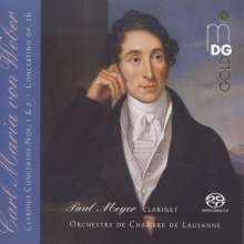 Carl Maria von Weber (1786-1826): Klarinettenkonzerte Nr.1 & 2, Super Audio CD