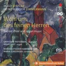 """Hugo Distler (1908-1942): Orgel- und Vokalwerke """"Wohl uns des feinen Herren"""", Super Audio CD"""