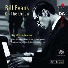 Bill Evans (Piano) (1929-1980): Jazz-Transkriptionen für Orgel, Super Audio CD