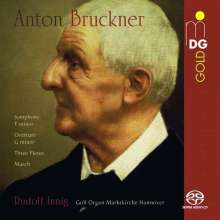 Anton Bruckner (1824-1896): Frühe Orchesterwerke in Orgelbearbeitungen, Super Audio CD