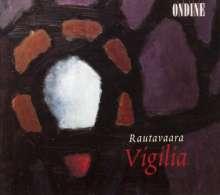 Einojuhani Rautavaara (1928-2016): Vigilia, CD