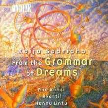 Kaija Saariaho (geb. 1952): From the Grammar of Dreams, CD