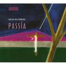 Haflidi Hallgrimsson (geb. 1941): Passia op.28, CD