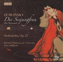 Alexander von Zemlinsky (1871-1942): Die Seejungfrau (New Critical Version), SACD