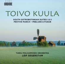 Toivo Kuula (1883-1918): South Ostrobothnian Suites Nr.1 & 2, CD