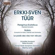 """Erkki-Sven Tüür (geb. 1959): Klarinettenkonzert """"Peregrinus Ecstaticus"""", CD"""
