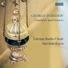 "Georgi Sviridov (1915-1998): Chorwerke ""Canticles and Prayers"", CD"