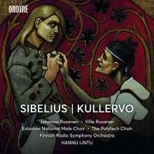 Jean Sibelius (1865-1957): Kullervo-Symphonie op.7, Super Audio CD