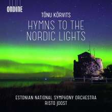 "Tonu Korvits (geb. 1969): Orchesterwerke - ""Hymns to the Nordic Lights"", CD"