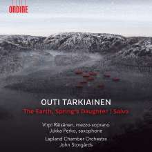 "Outi Tarkiainen (geb. 1985): Liederzyklus ""The Earth, Spring's Daughter"", CD"