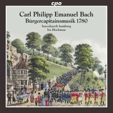 Carl Philipp Emanuel Bach (1714-1788): Bürgercapitainsmusik 1780, CD