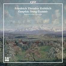 Friedrich Theodor Fröhlich (1803-1836): Sämtliche Streichquartette, 2 CDs