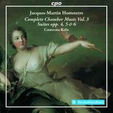 Jacques-Martin Hotteterre (1674-1763): Komplette Kammermusik Vol.3, 2 CDs