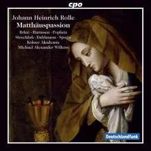 Johann Heinrich Rolle (1716-1785): Matthäus-Passion, 2 CDs