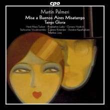 Martin Palmeri (geb. 1965): Misa a Buenos Aires Misatango, CD