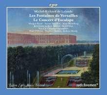 Michel Richard Delalande (1657-1726): Les Fontaines de Versailles, CD