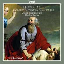 Leopold I. (1640-1705): Il Sagrifizio del Abramo (Oratorium), CD