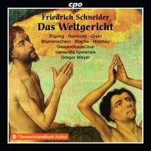 Friedrich Schneider (1786-1853): Das Weltgericht (Oratorium), 2 CDs