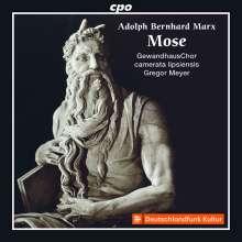 Adolph Bernhard Marx (1795-1866): Mose (Oratorium), 2 CDs