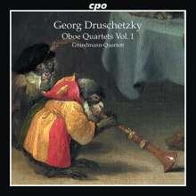 Georg Druschetzky (1745-1819): Oboenquartette Vol.1, CD