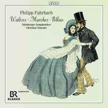 Philipp Fahrbach Sr. (1815-1885): Walzer,Polkas,Märsche, CD