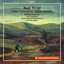 Karl Weigl (1881-1949): Cellokonzert, CD