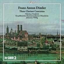 Franz Anton Dimler (1753-1827): Klarinettenkonzerte Es-Dur,B-Dur,B-Dur, CD