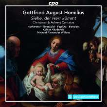 Gottfried August Homilius (1714-1785): Advents- & Weihnachtskantaten, CD
