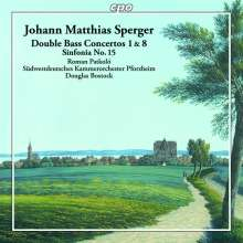 Johannes Matthias Sperger (1750-1812): Kontrabasskonzerte Nr.1 & 8, CD