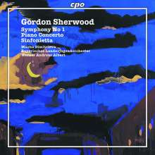 Gordon Sherwood (1929-2013): Symphonie Nr.1, CD