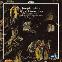 Joseph Eybler (1765-1846): Die vier letzten Dinge (Oratorium), 2 CDs