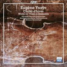 Eugene Ysaye (1858-1931): Werke für Violine & Orchester, CD