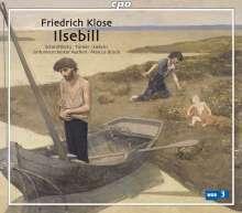 Friedrich Klose (1862-1942): Ilsebill, 2 CDs